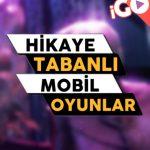 Hikaye Tabanlı En iyi 5 Mobil Oyun
