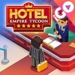 Hotel Empire Tycoon APK v1.9.91 Para Hileli Mod